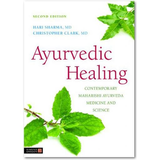 Ayurvedic Healing by Sharma & Clark