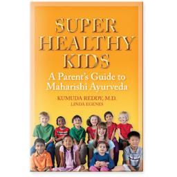 Super_Healthy_Kids_A_Parents_Guide_to_Maharishi_AyurVeda.png